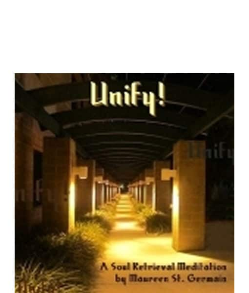Unify! A Soul Retrieval Meditation
