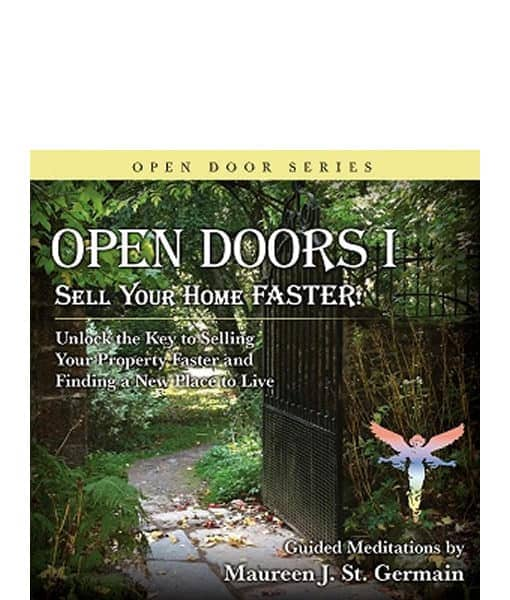 Open Doors Meditation Sell Your Home Faster  sc 1 st  Maureen St. Germain & Open Doors Meditation Vol. I - Sell Your Home Faster - Maureen St ...