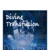 Divine Transfusion Guided Meditation Cover